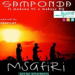 Samponda - Samponda ft Madawa& Makoye BQ-Msafiri Prod By  Hasso Pilot (Hass Records)