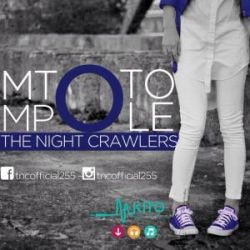 THE NIGHT CRAWLERS - Mtoto Mpole