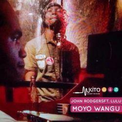 John Rodgers - MOYO WANGU