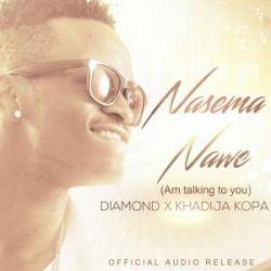Diamond Platnumz - Nasema Nawe
