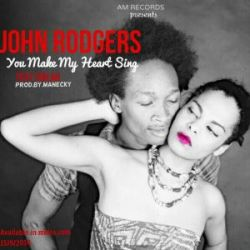 John Rodgers - You make my heart sing Ft. Shilah