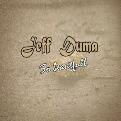Jeff Mduma - SO BEAUTIFUL