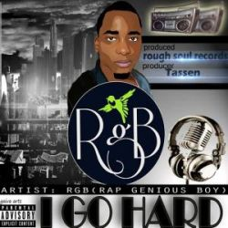 RapGenius Boy (RGB) - I Go Hard