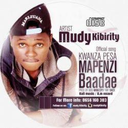 MUDDY KIBIRITY - Pesa kwanza mapenzi baadae