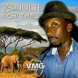Bob Julie - Nchi Tamu