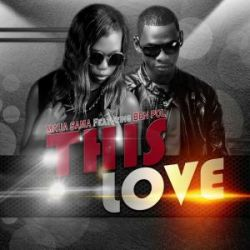 Maua Sama - This Love Ft. Ben Pol