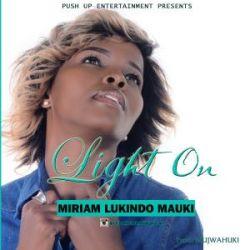 Miriam Lukindo - Light On
