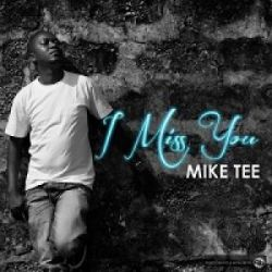 Mike Tee - I love you
