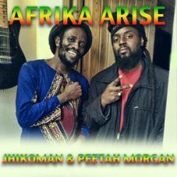 JHIKOMAN - Afrika Arise