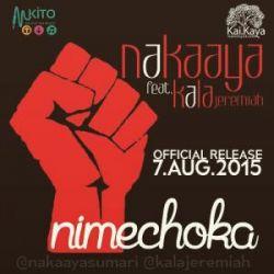 Nakaaya - Nimechoka Ft. Kala Jeremiah