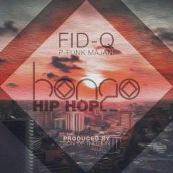 Fid Q - Bongo HipHop Ft. P Funk Majani