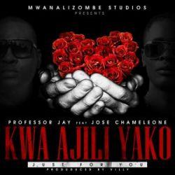 Professor Jay - Kwa Ajili Yako Ft Jose Chameleone