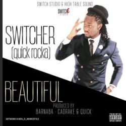 Quick Rocka (switcher) - NAKUPENDA