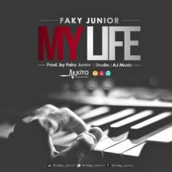 faky junior - MY LIFE