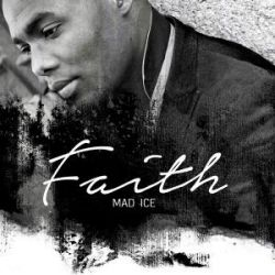 Mad Ice - Faith