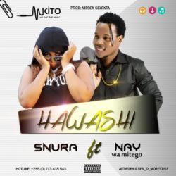 Snura - Hawashi Ft. Nay Wa Mitego
