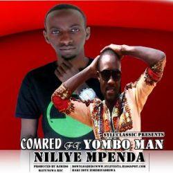 YOMBO MAN - Yombo Man x Comred - Niliye mpenda