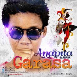 Anapita - Garasa ft Barnaba