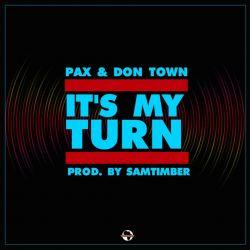 PAX - Its My Turn
