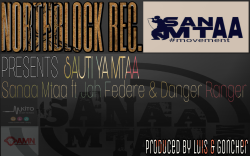NorthBlock Records - Sauti Ya Mtaa [Sanaa Mtaa ft Jah Federe & Danger Ranger]