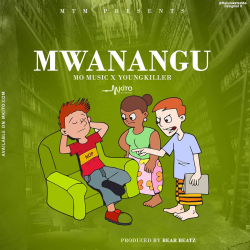 Mo Music - Mwanangu Ft. Young Killer