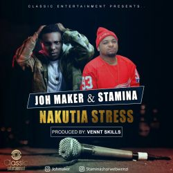 Joh Maker - NAKUTIA STRESS
