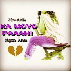 Mipazo - KaMoyo Paaah