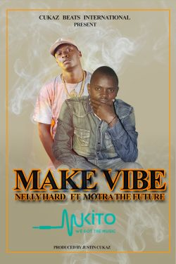 Nelly Hard - NellyHard_feat_Motra The Future_Make vibe