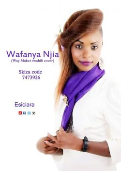 Esiciara - Way Maker Swahili Cover