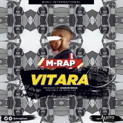 M-RAP - Vitara (Prod. Charlee Best Nexus)