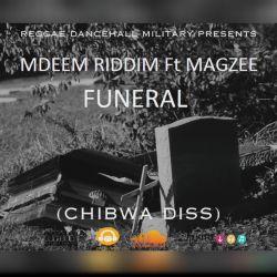 Mdeem Riddim - Funeral (ft. Magzee)