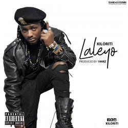 Kiloriti - Laleyo (produced by 19Hrs)
