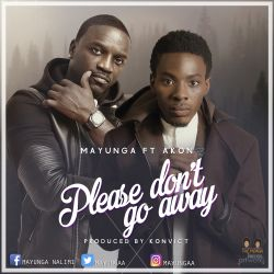 Mayunga - Please Dont Go Away Ft. Akon