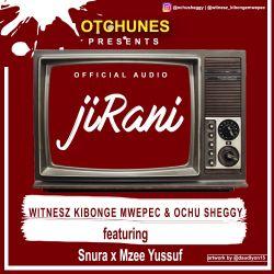 Witnesz Kibonge Mwepec - JIRANI