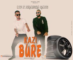 Nyausha Gang - Kazi Bure