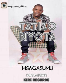 Kiri Records - Tatizo Nyota- MsagaSumu