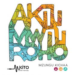 Mzungu Kichaa - Akili Mwili Roho