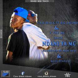 cass black kioson - Cass Black (Ndani ya Mc)ft Big latino+P the Mc
