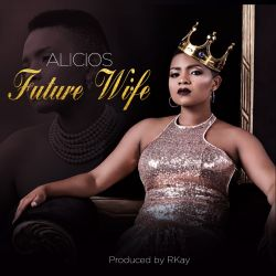 Alicios Theluji - Future Wife