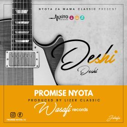 promise nyota - Promise Nyota_Desh Desh