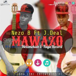 Nezo B - MAWAZO