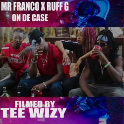 Mr Franco - On the case ft Ruff G