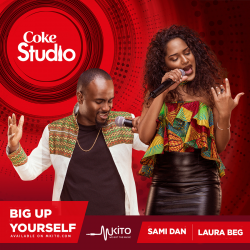 Coke Studio Africa - Big Up Yourself - Sami Dan and Laura Beg