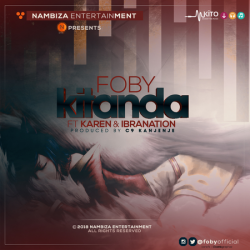 Foby - Kitanda Ft. Karen & Ibrah Nation