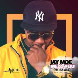 JAY MOE - Me & You (Mii Na Wee) Ft. Ke'miller