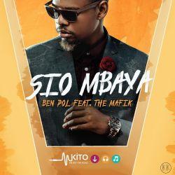Ben Pol - Sio Mbaya ft The Mafik