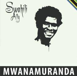 Swahili Ally - Mwanamuranda