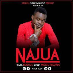 Mazuu Entertainment - Najua Abdy Roja