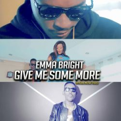 Emma Bright - Give me some more