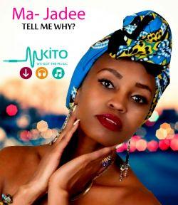 Ma-Jadee - Tell me why